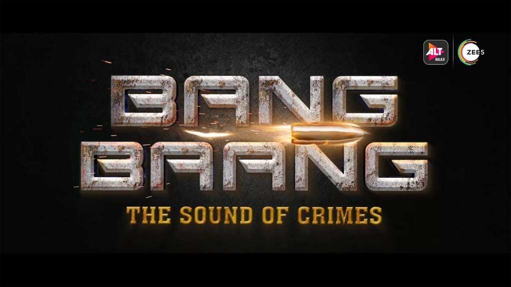 Bang Bang Web Series
